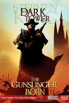 The Dark Tower: The Gunslinger Born #1